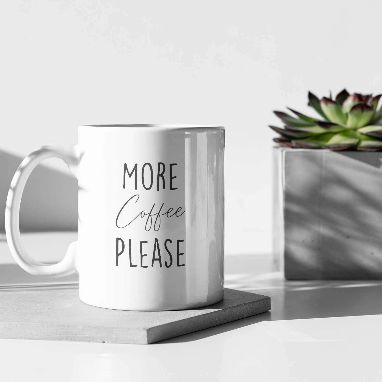 More Coffee Please Kupa2