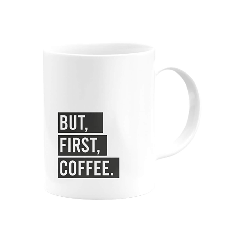 But First Coffee Kupa