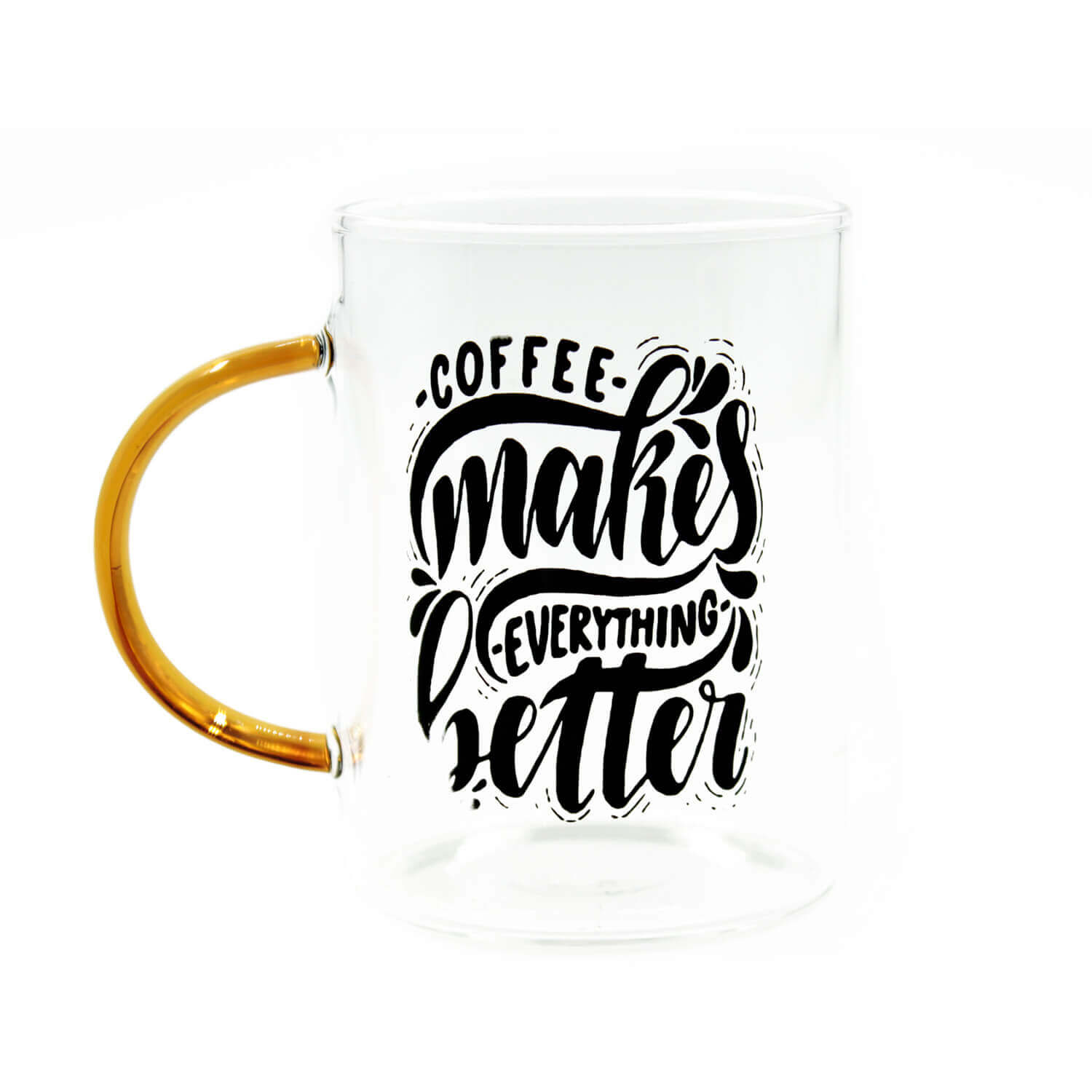 Coffee Makes Everything Better Cam Kupa