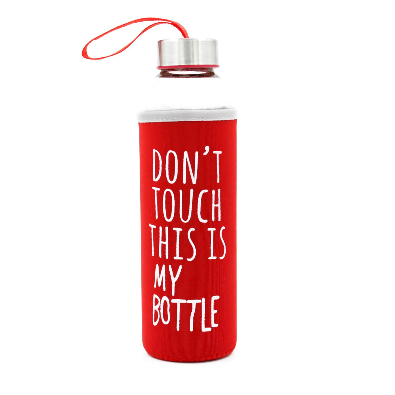Dont Touch This Is My Bottle - Kırmızı