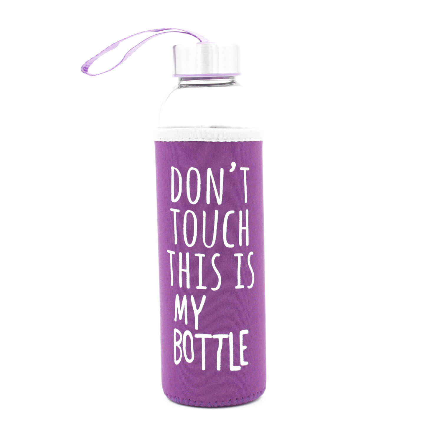 Dont Touch This Is My Bottle - Mor
