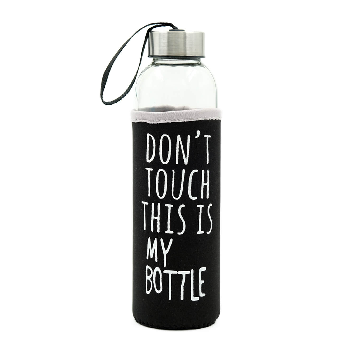 Dont Touch This Is My Bottle - Siyah