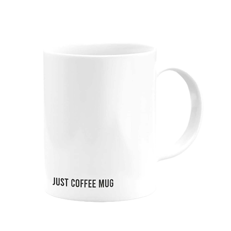 Just Coffee Mug Kupa