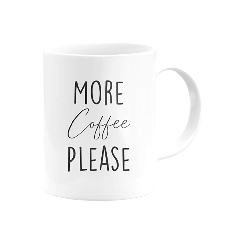 More Coffee Please Kupa