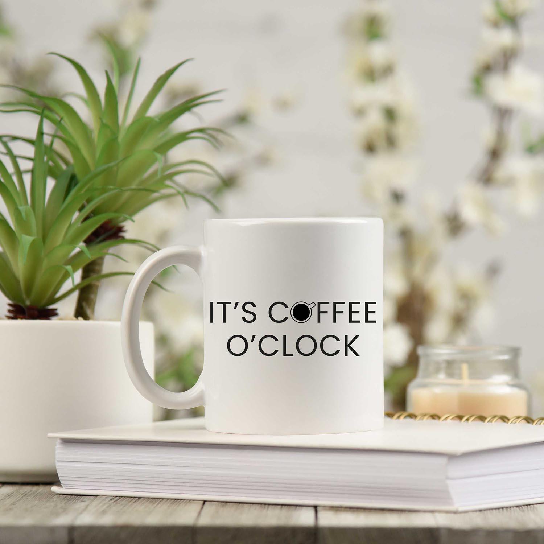 its coffee oclocks